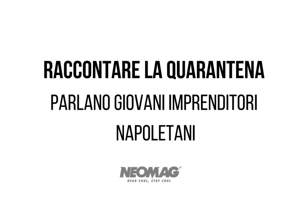 Giovani imprenditori Napoletani - neomag.