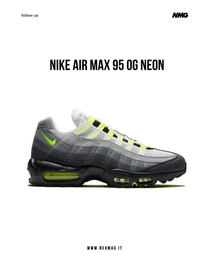 Nike Air Max 95 OG Neon - neomag.